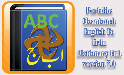 Portable Cleantouch English To Urdu Dictionary Full version 7.0
