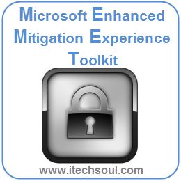 Microsoft Enhanced Mitigation Experience Toolkit