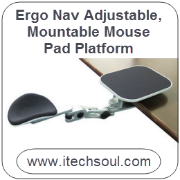 Ergo Nav Adjustable, Mountable Mouse Pad Platform