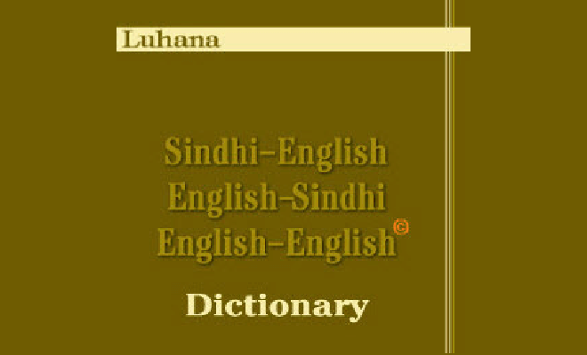 First Free and Complete Luhana Sindhi to English and English to Sindhi Dictionary