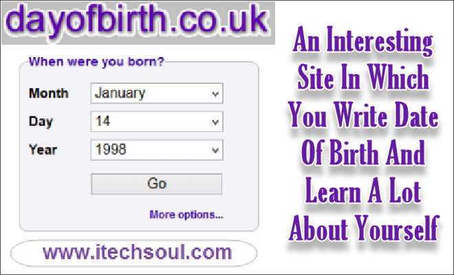An Interesting Site In Which You Write Date Of Birth And Learn A Lot About Yourself
