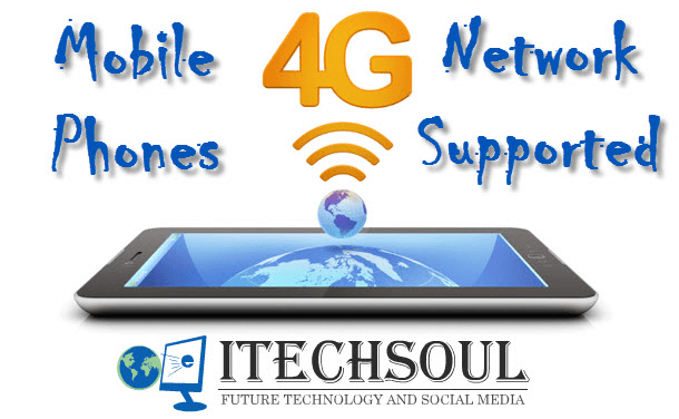4G Network Supported Mobile Phones