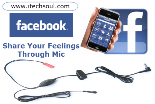 The Amazing New Features Of Facebook, You Can Share Your Feelings Through Mic