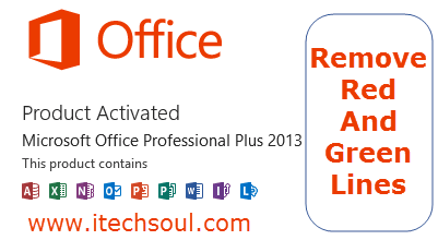 Remove Red And Green Lines From Microsoft Office 2013 Documents