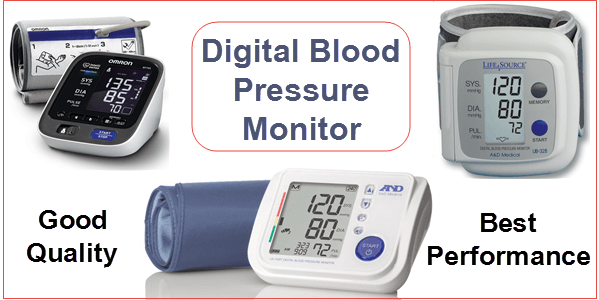 How To Choose A Good Quality And Best Performance Digital Blood Pressure Monitor