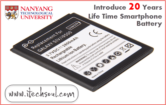 20 Years Life Time Smartphone Battery