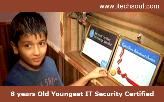 8 years Old Youngest IT Security Certified
