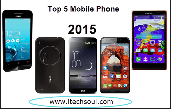 Top Five Mobile Phones In 2015