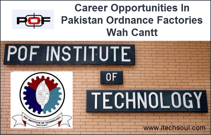 Career Opportunities In POF Institute Of Technology Wah Cantt