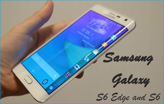 Samsung Galaxy S6 Edge and S6 0