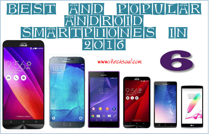 Best And Popular Android Smartphones In 2016