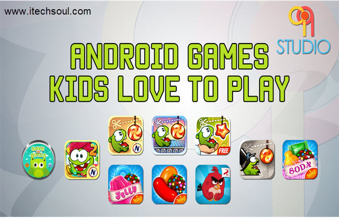Android Games Kids Love to Play