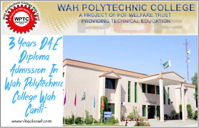 3 Years DAE Diploma Admission In Wah Polytechnic College