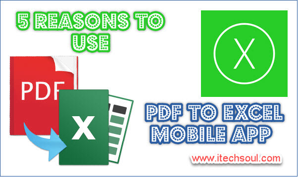 5 Reasons to Use PDF to Excel Mobile App