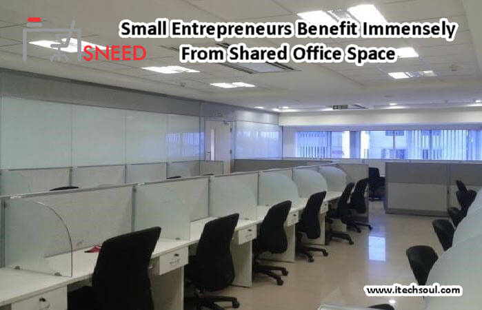 Small Entrepreneurs Benefit Immensely From Shared Office Space