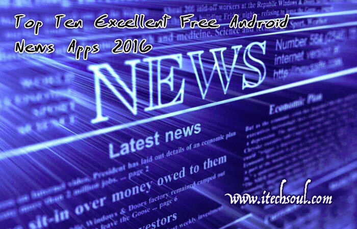 Top Ten Excellent Free Android News Apps 2016