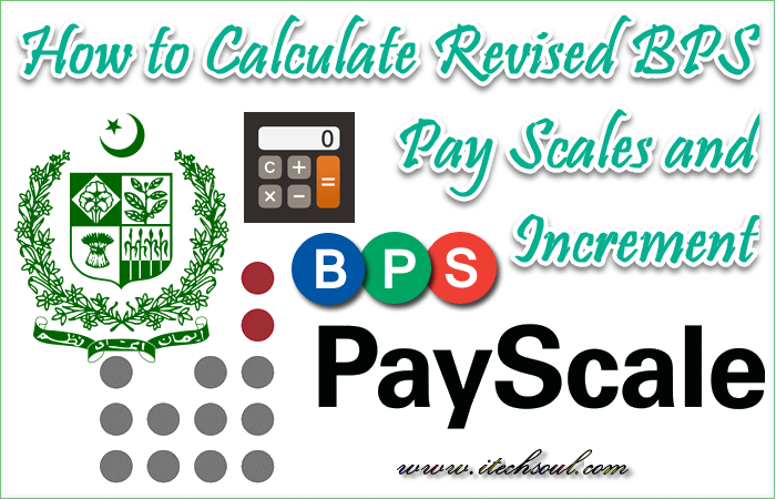 How to Calculate Revised BPS Pay Scales and Increment