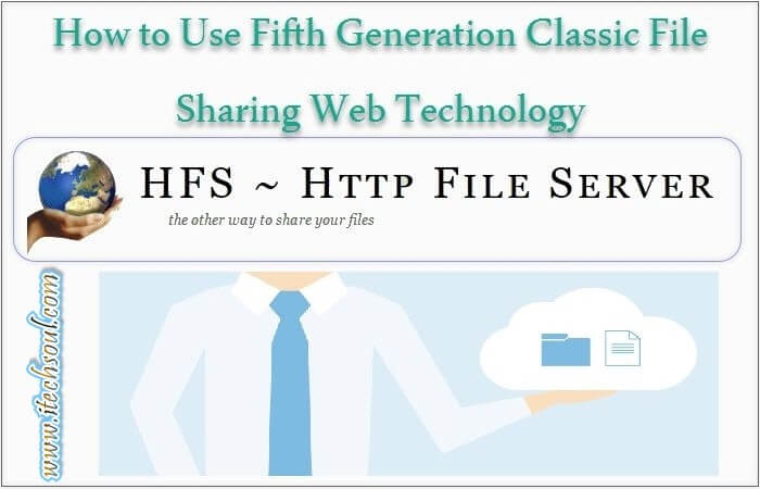 How to use fifth generation classic file sharing web for Hfs server templates