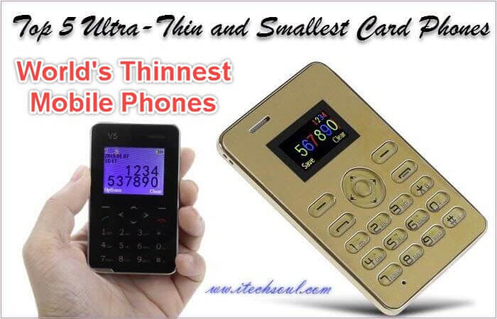Ultra-Thin and Smallest Card Phones