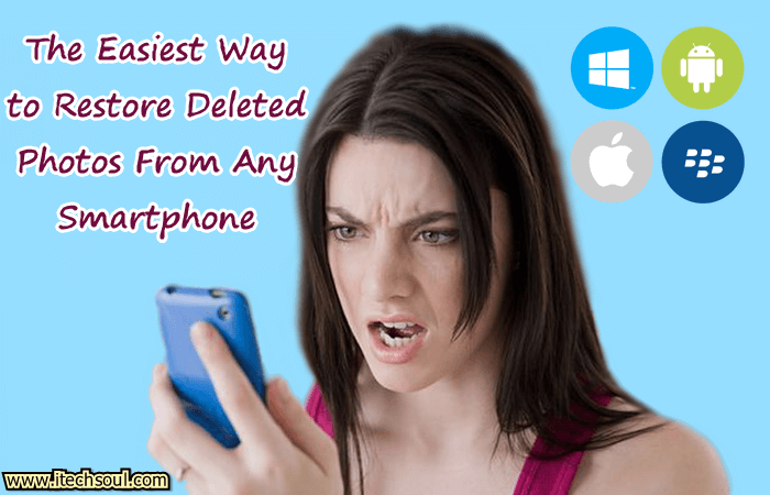 Restore Deleted Photos From Any Smartphone