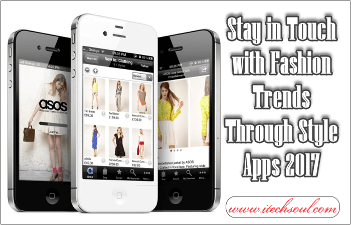Fashion Trends Through Style Apps 2017