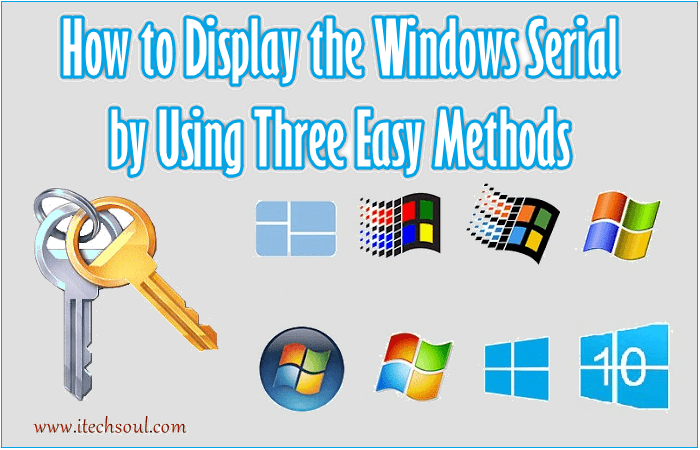 How to Display the Windows Serial