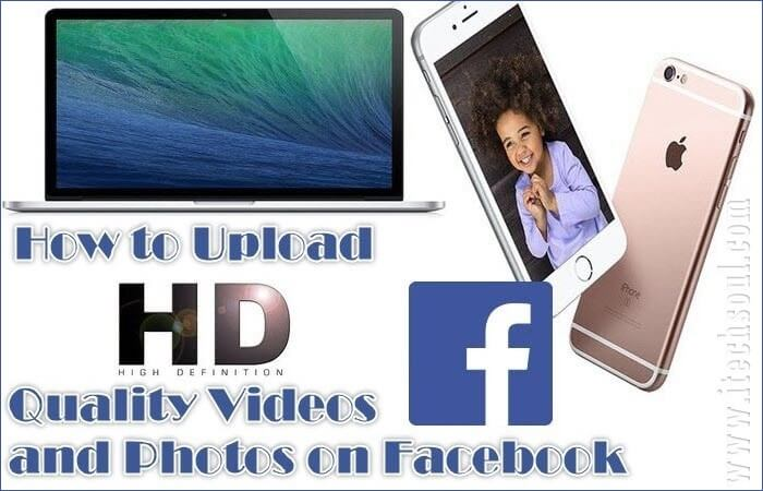 HD Quality Videos and Photos on Facebook