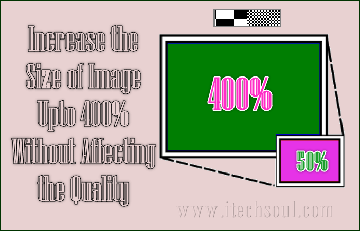 Increase the Size of Image Upto 400 percent (3)