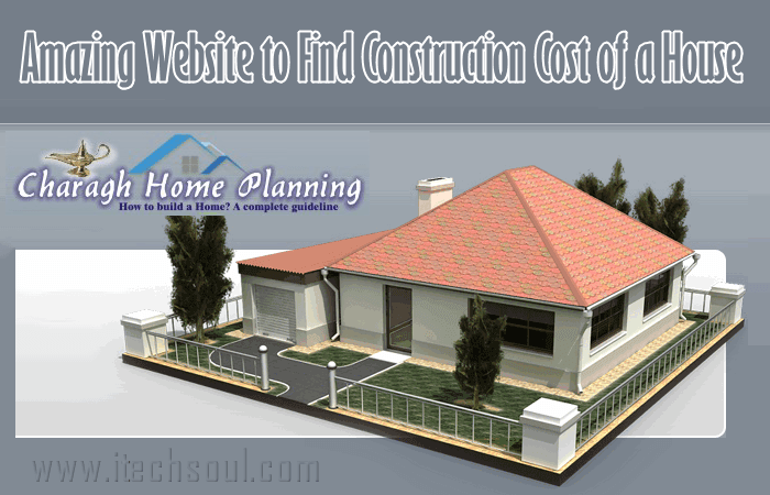 Find Construction Cost of a House