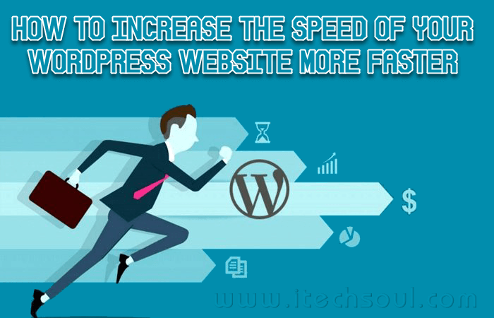 Increase the Speed of Your WordPress Website