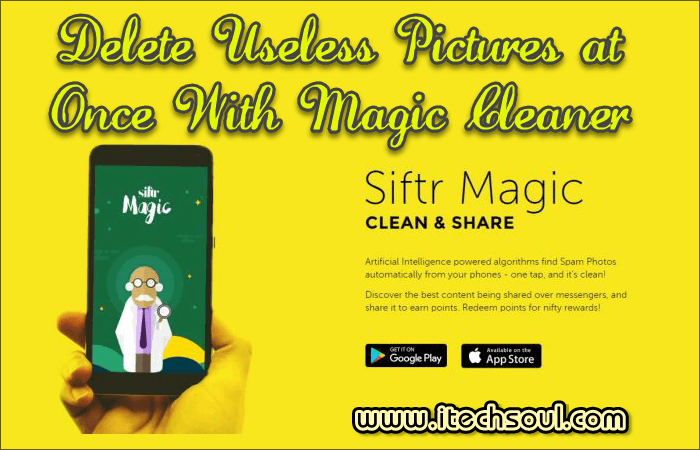 Delete Useless Pictures at Once With Magic Cleaner Application