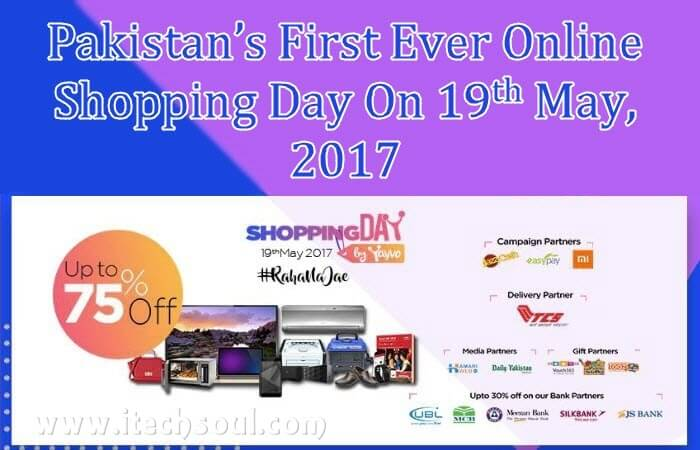 Pakistan's First Ever Online Shopping Day On 19th May 2017