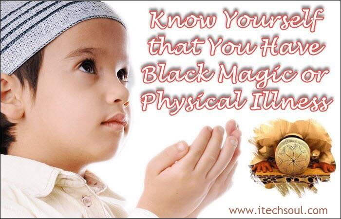 Black Magic or Physical Illness