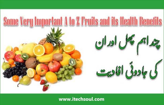 A to Z Fruits and its Health Benefits