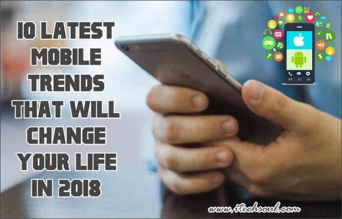 Mobile trends 2018 - Mobel trends 2018 ...
