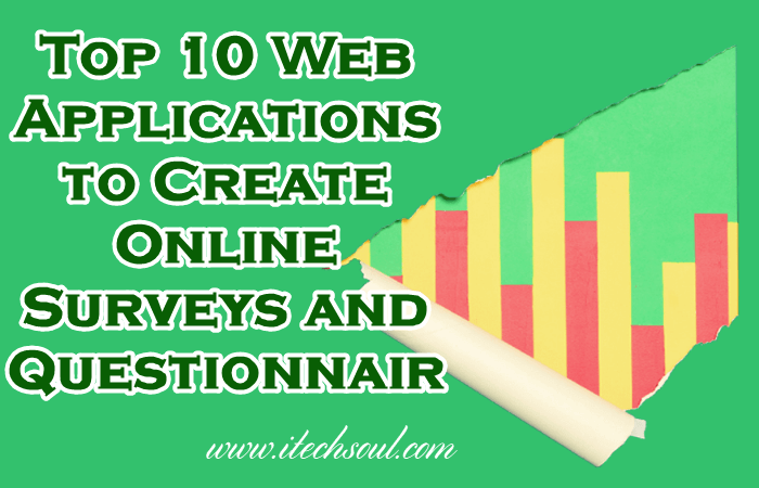 Top 10 Web Applications to Create Online Surveys and Questionnaires