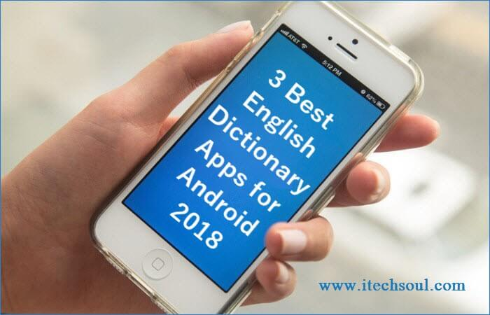 3 Best English Dictionary Apps for Android 2018
