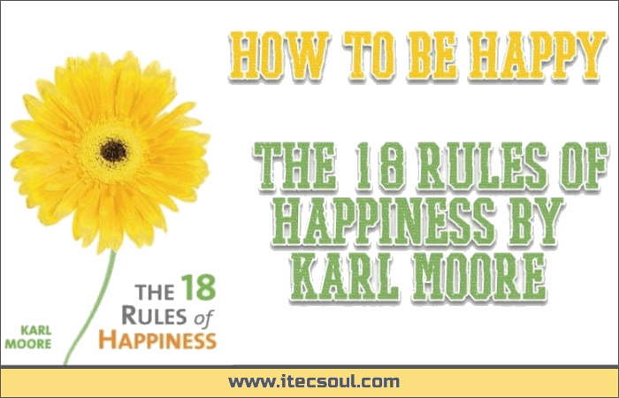 18 Rules of Happiness