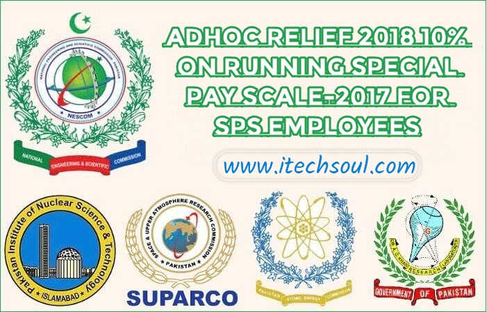 Adhoc Relief 2018 10% on Running Special Pay Scale-2017 for SPS Employees