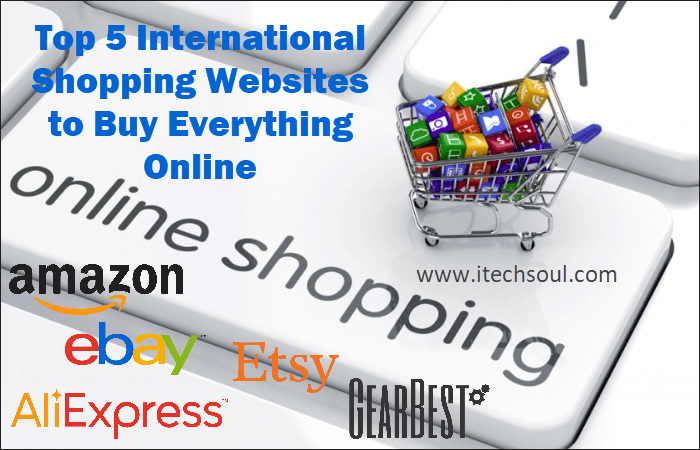 Top 5 International Shopping Websites to Buy Everything Online