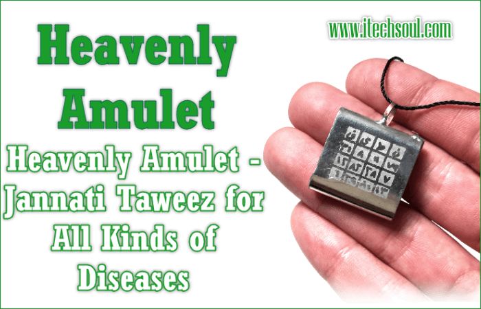 Heavenly Amulet - Jannati Taweez