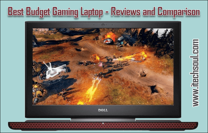 Best Budget Gaming Laptop – Reviews and Comparison