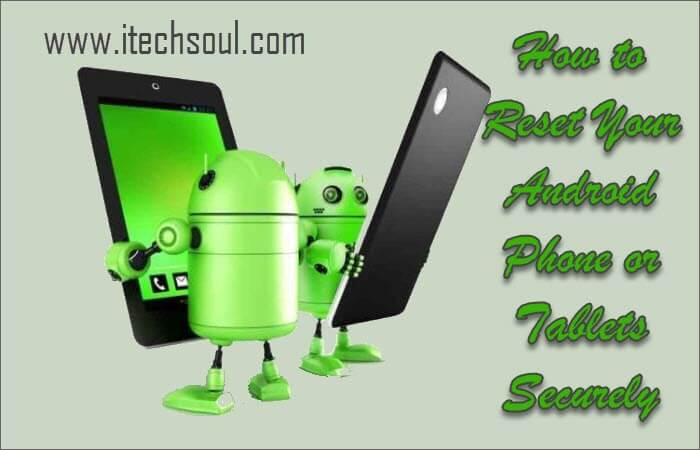 Reset Your Android Phone or Tablets