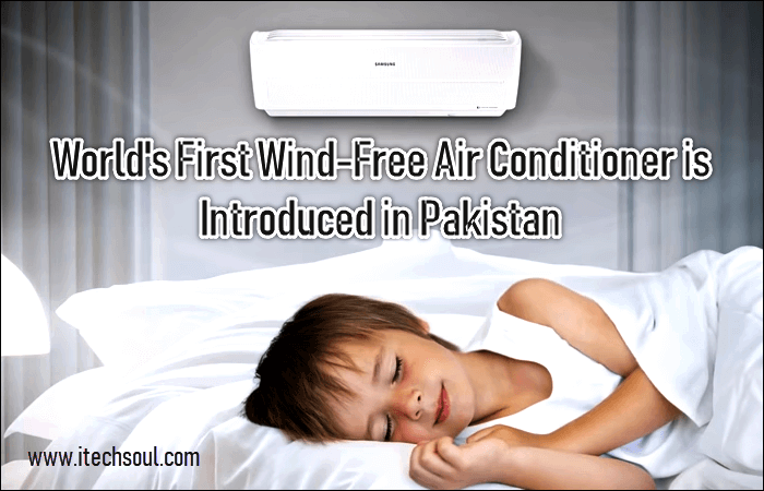 World's First Wind-Free Air Conditioner is Introduced in Pakistan