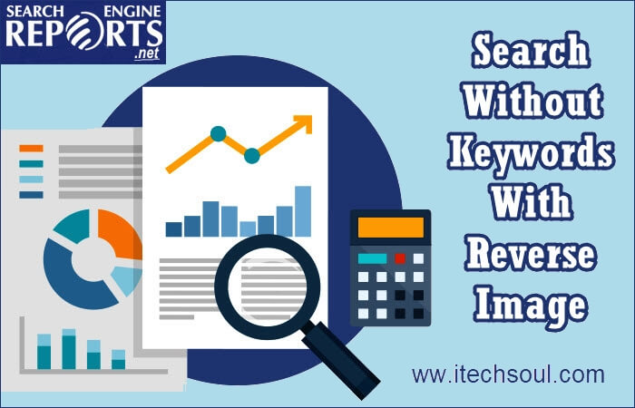 Search Without Keywords With Reverse Image Search