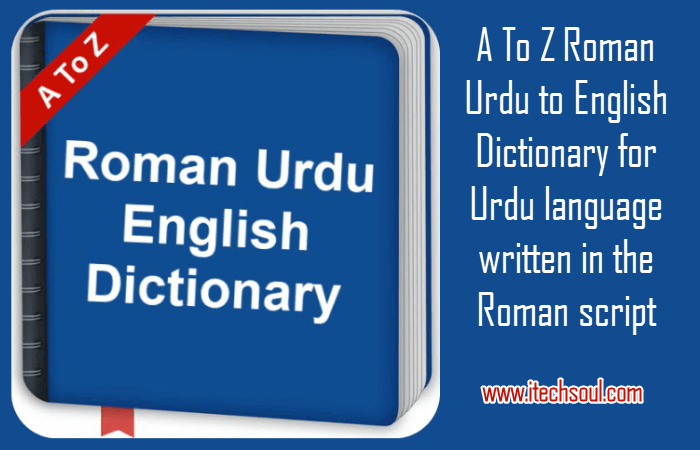 A to Z Roman Urdu English Dictionary
