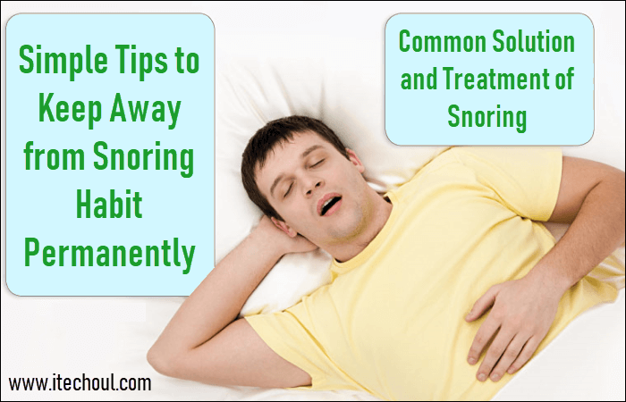 Common Solution and Treatment of Snoring