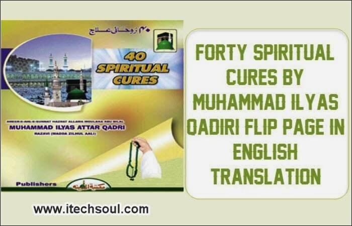 40 Spiritual Cures By Muhammad Ilyas Qadri Flip Page In English Translation