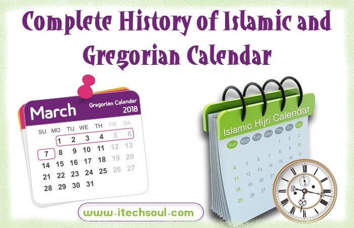 History of Islamic and Gregorian Calendar