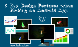 5 Key Design Features when Making an Android App